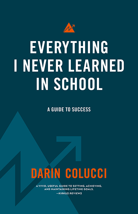 Darin Colucci Everything I Never Learned in School Book Cover Redesign by The Idea Boutique