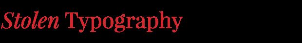 Stolen Typography