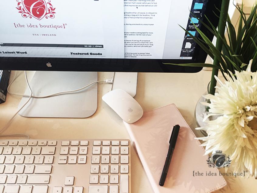 The Idea Boutique Blogging Tips