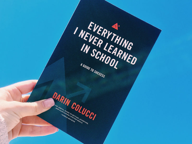 Darin Colucci, Everything I Never Learned in School