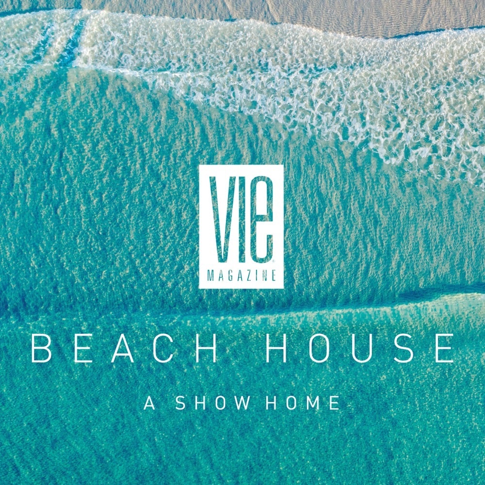 VIE Magazine, VIE Beach House, VIE Beach House - A Show Home, Q-Tile, The Idea Boutique, Q Tile and Q Studio, Coastal Elements Construction, Gregory D. Jazayeri, Isidro Dunbar Modern Interiors, Farrow & Ball, American Leather, Artistic Tile, New Ravenna, Sabine Hill, Brown Jordan, Summer House Lifestyle, Lovelace Interiors, Cindy McCarley Designs, SICIS, Porcelanosa, Bevolo Gas & Electric Lights, Jonah Allen Studio, E. F. San Juan, Grimes Cabinets, Maison30A Home + Garden, Frank's Cash and Carry, The Beach Group Properties, Charleston Academy of Domestic Pursuits