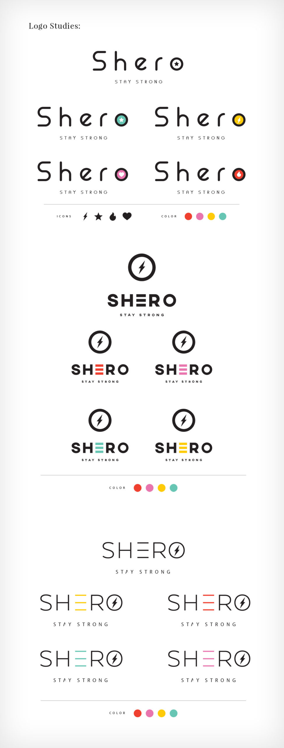 The Idea Boutique, SHERO Stay Strong - Logo Studies